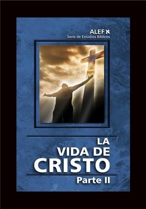 ALEF - La Vida de Cristo II-0