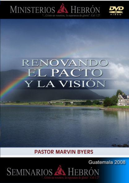 Renovando el pacto y la visión - 2008 - DVD-0