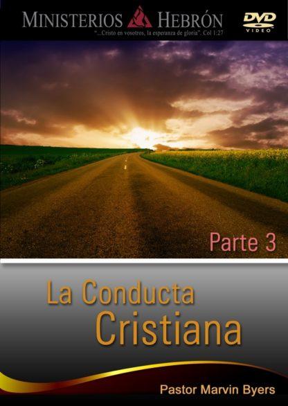 La conducta cristiana parte 3 - DVD -0