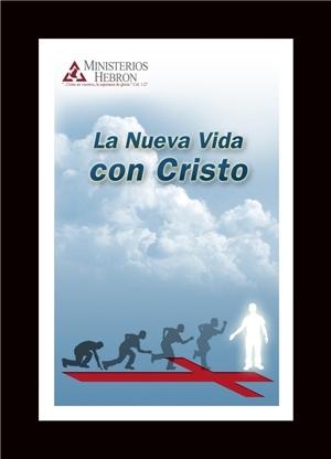 La Nueva Vida con Cristo-0