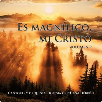 Es Magnífico, Mi Cristo - Vol. 02 - CD